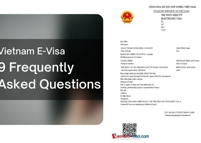Vietnam e-visa – 9 Frequently Asked Questions